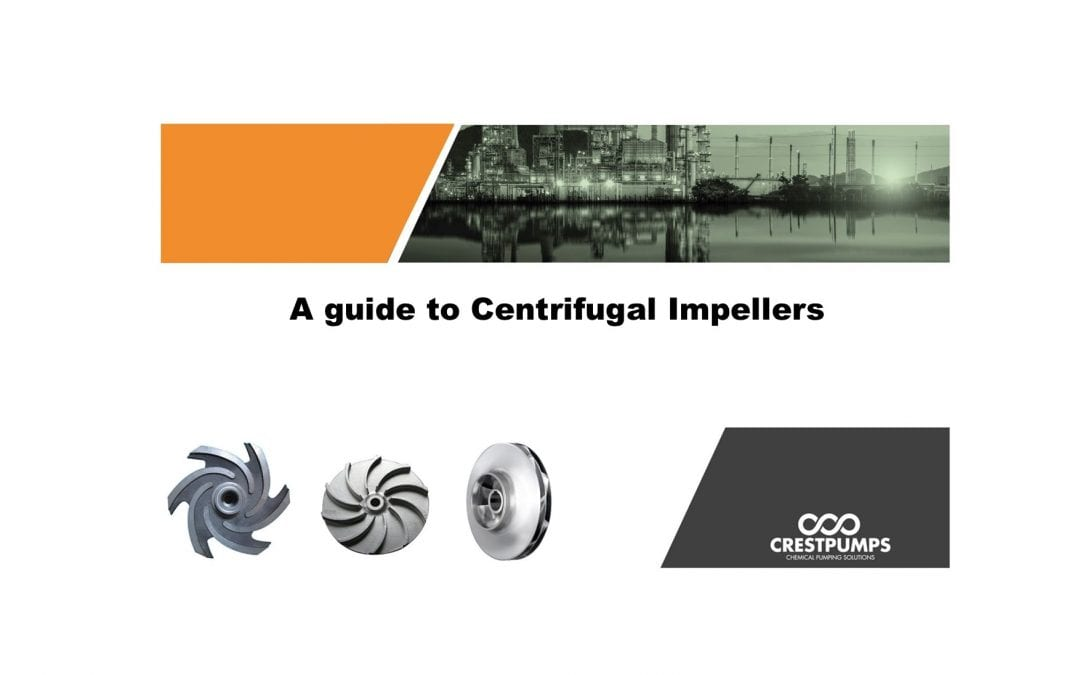 A guide to Centrifugal Impellers